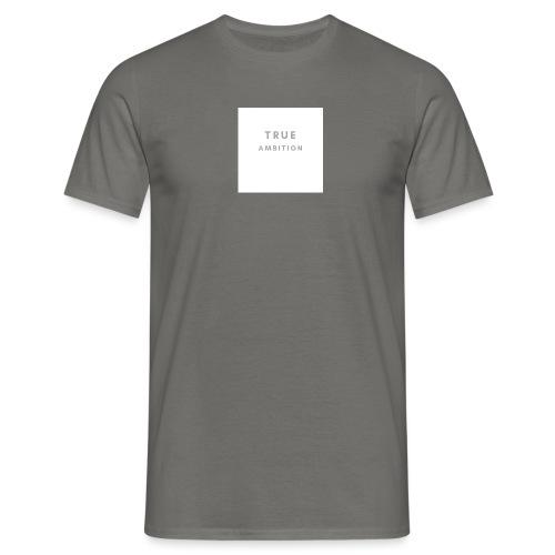 TRUE AMBITION - Männer T-Shirt