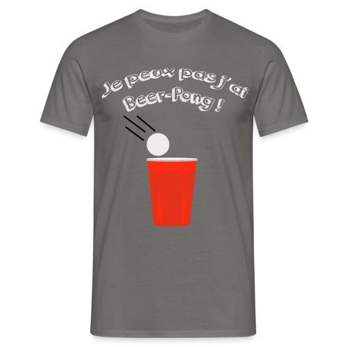 Je peux pas j'ai Beer-Pong ! - T-shirt Homme