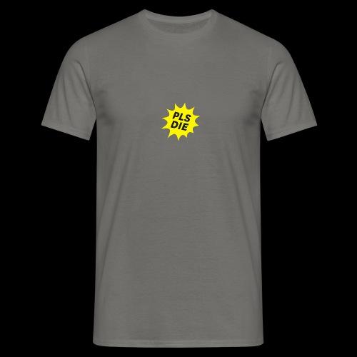 PLSDIE Hatewear - Männer T-Shirt