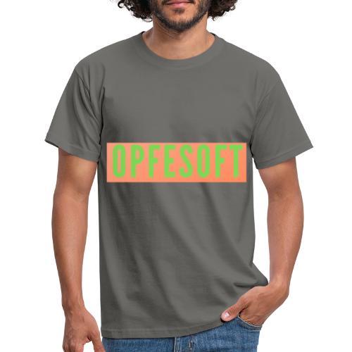 Opfesoft - Männer T-Shirt