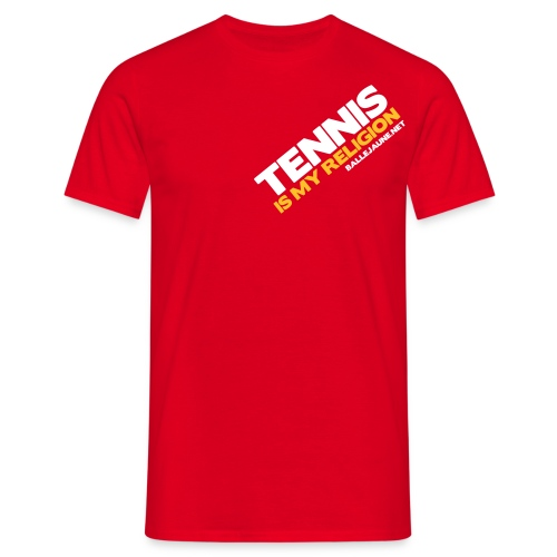 tennis is my religion3 - T-shirt Homme