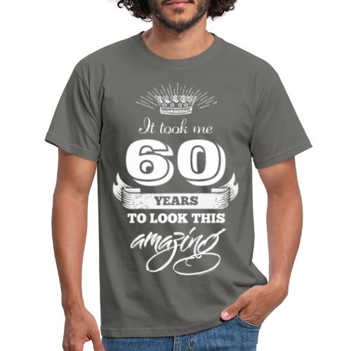 It Took Me 60 Years to Look this Amazing Vintage - Men's T-Shirt