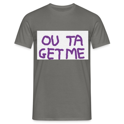 OUT TA GET ME - Maglietta da uomo