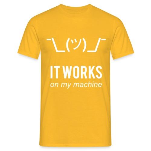 It works on my machine Funny Programmer Design - Men's T-Shirt