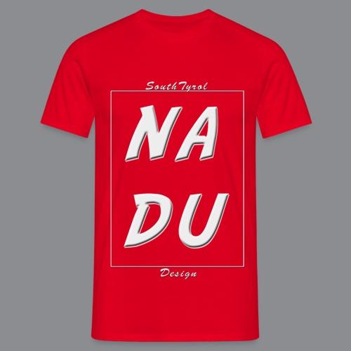 Na DU? - Männer T-Shirt