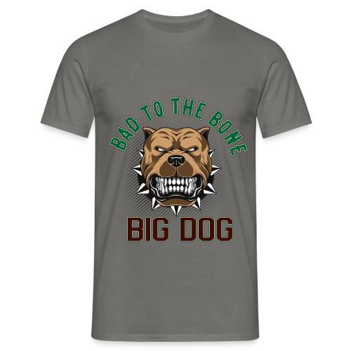Big Dog - Bad To The Bone - T-shirt herr