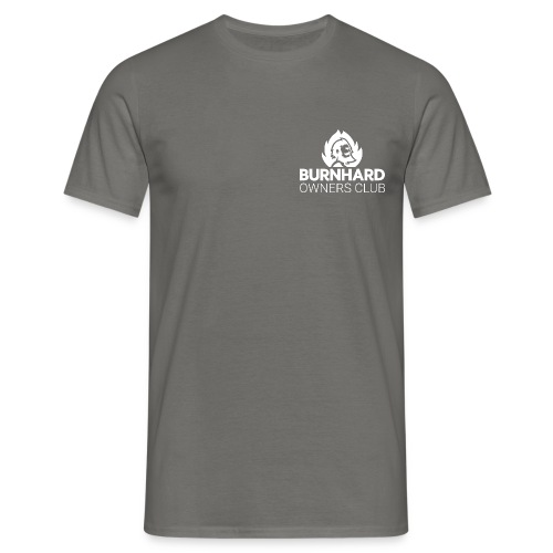 Burnhard Owners Club - Männer T-Shirt