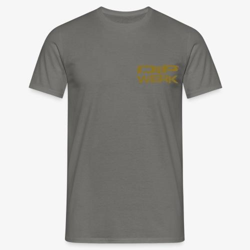 Dip Werk - Männer T-Shirt