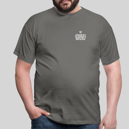 Faith is like Wi Fi it s invisible but has Power - Männer T-Shirt