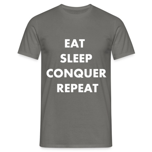 EAT SLEEP CONQUER REPEAT - T-shirt Homme