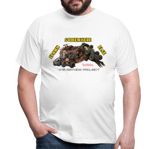 Spawn Somewhere Else ! - Men's T-Shirt
