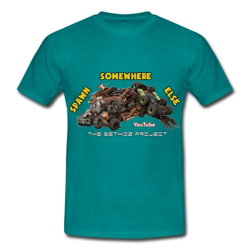 Spawn Somewhere Else ! - Men's T-Shirt