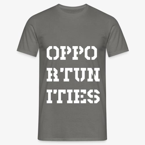 Opportunities - Gelegenheiten - weiß - Männer T-Shirt