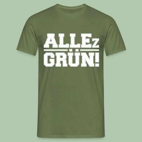 allezgruen!_weisstrans - Männer T-Shirt