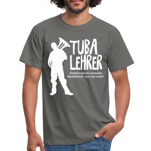 Tuba Lehrer | Tubist - Männer T-Shirt