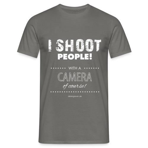 I Shoot People - Männer T-Shirt