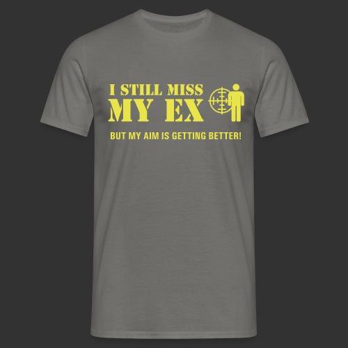 I Still Miss My Ex - T-shirt herr