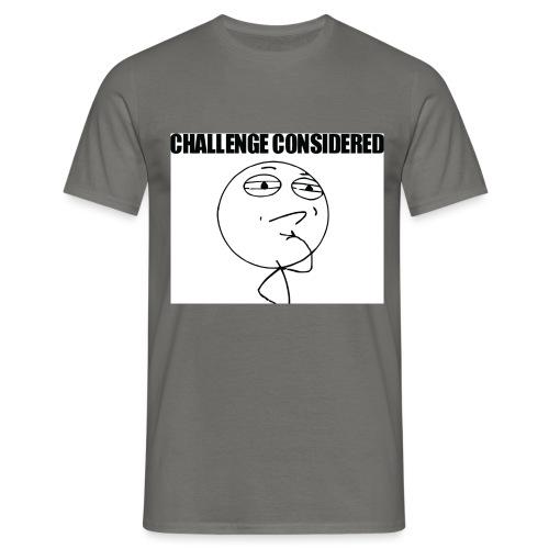 Challenge Considered - T-skjorte for menn