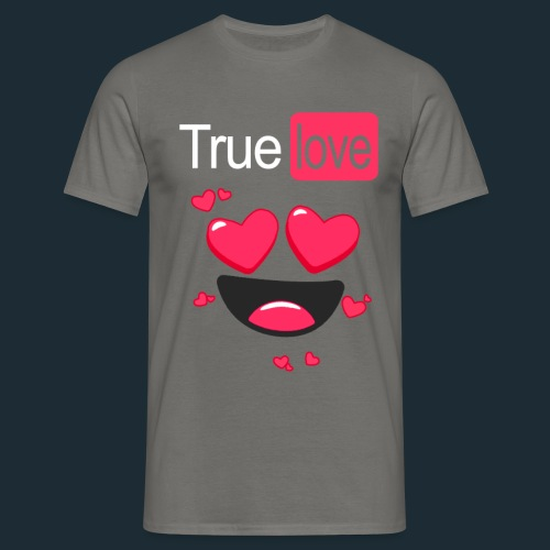 True Love Pink - Men's T-Shirt