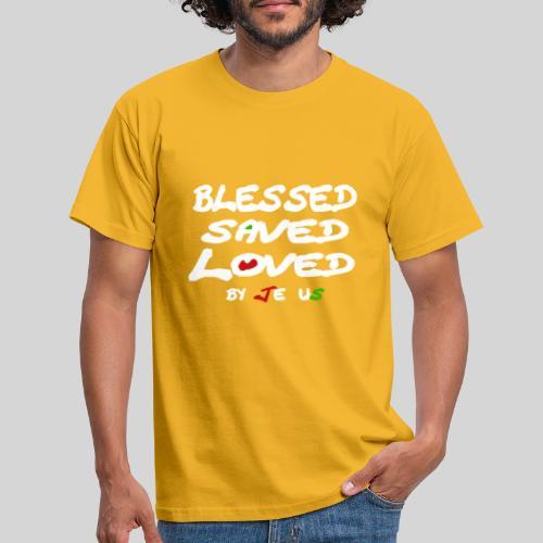 Blessed Saved Loved by Jesus - Männer T-Shirt