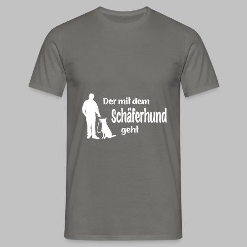 Der mit dem Schäferhund geht - White Edition - Männer T-Shirt