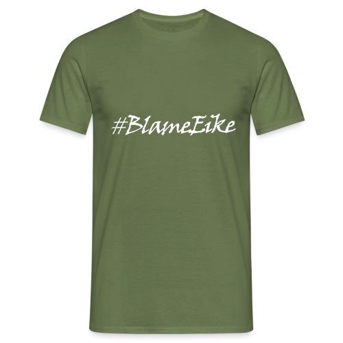 Blame Eike v2 - Men's T-Shirt