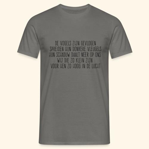 De Vogels Zijn Gevlogen - Mannen T-shirt