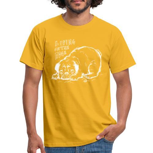 Living on the edge WHITE - Men's T-Shirt