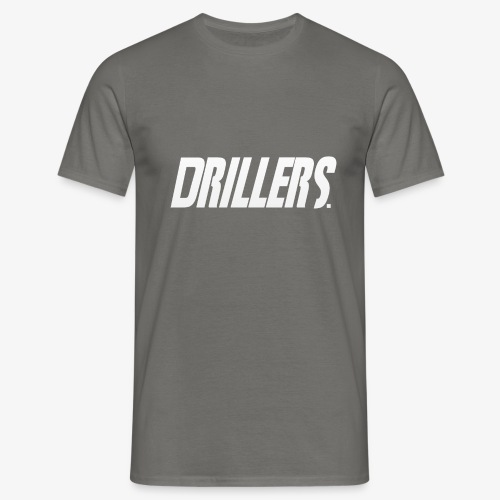 Drillers | White Text - Men's T-Shirt