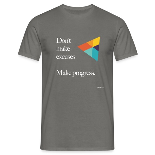 Dont Make Excuses T Shirt - Men's T-Shirt