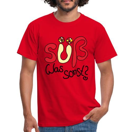 Suess was sonst - Männer T-Shirt