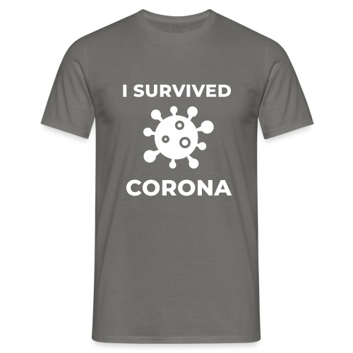 I survived Corona (DR23) - Männer T-Shirt