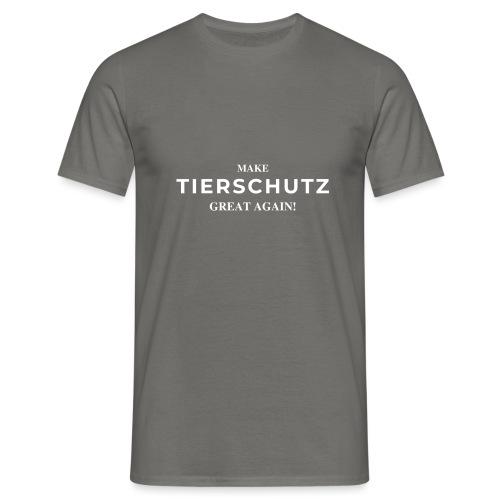 Make Tierschutz Great Again! - Männer T-Shirt