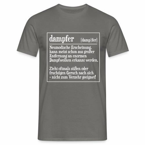 Definition Dampfer - Männer T-Shirt