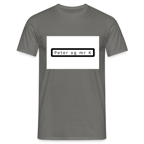Peter og mr k - T-skjorte for menn