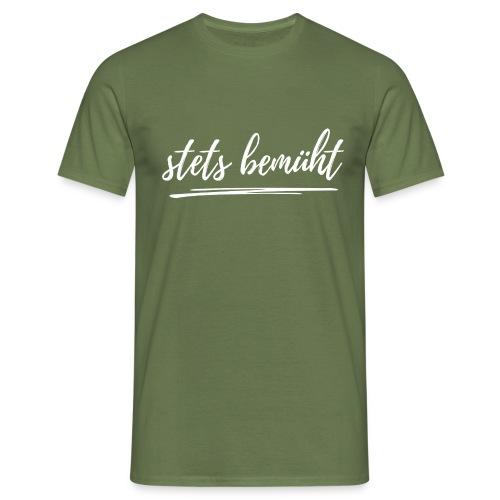 stets bemüht - lustiger Spruch - Funshirt - Urlaub - Männer T-Shirt