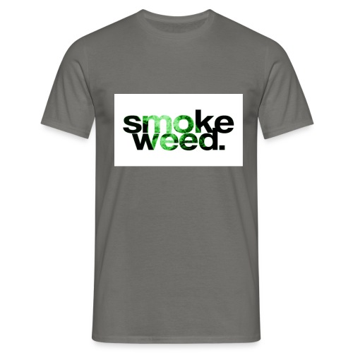 smoke weed - Männer T-Shirt