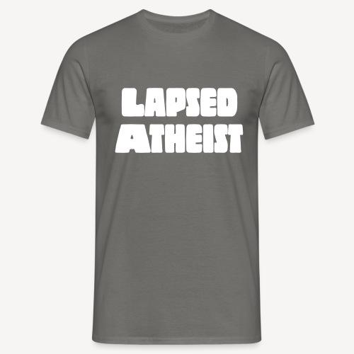 LAPSED ATHEIST - Men's T-Shirt