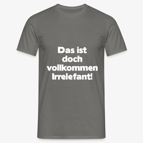 Der Irrelefant - Männer T-Shirt