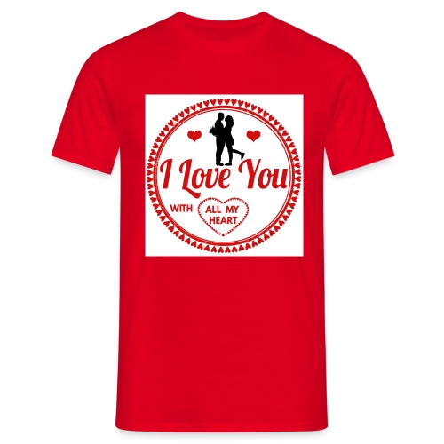 I love you tshirt - T-shirt Homme