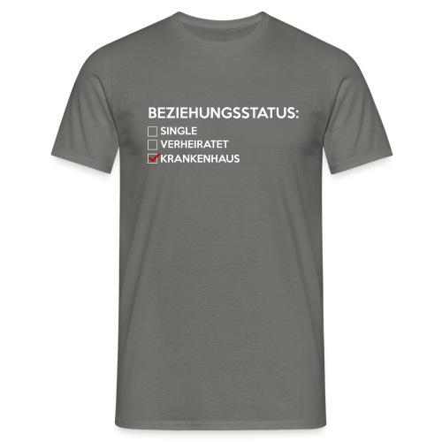 Beziehungsstatus - Krankenhaus - Männer T-Shirt