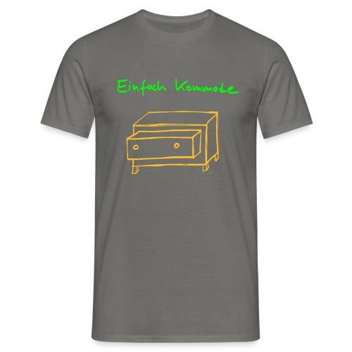 Einfach Kommode - Männer T-Shirt