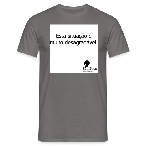 estasituacaoemuitodesagradavel - Men's T-Shirt