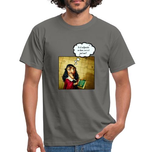Descartes und der Solipsismus - Männer T-Shirt