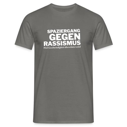 Spazieren gegen Rassismus - Männer T-Shirt