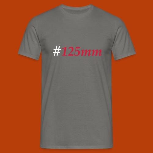 125mm - Männer T-Shirt