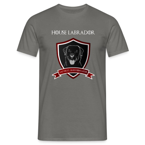 House Labrador - Eat first, question later - Männer T-Shirt