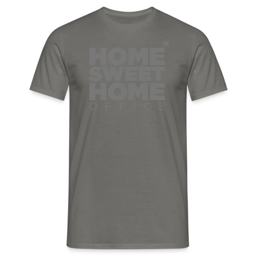 home sweet homeoffice - Männer T-Shirt