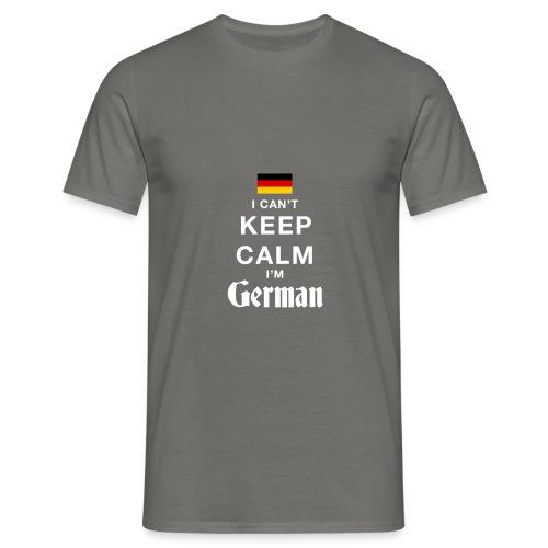 I CAN T KEEP CALM german - Männer T-Shirt