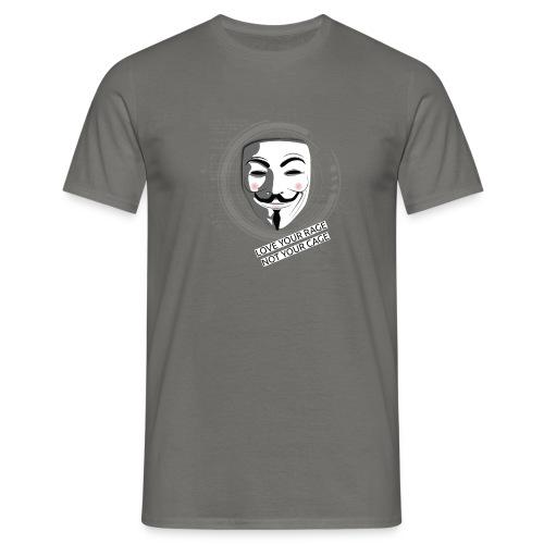 Anonymous Love Your Rage - Men's T-Shirt